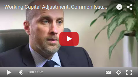 M&A Clips Video #6  Common Issues in M&A Transactions- Working Capital Adjustment