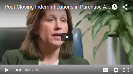 M&A Clips Video #9 - Post-Closing Indemnifications in Purchase Agreements